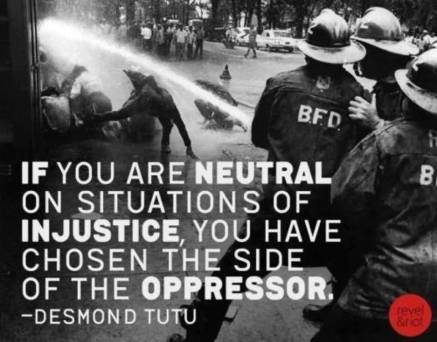 great-politics-quote-neutral-on-situations-of-in-justice-you-have-chosen-the-side-of-the-oppressor-desmond-tutu